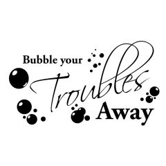 Bubble your troubles away