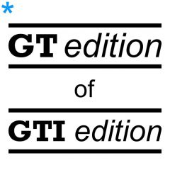GT of GTI edition