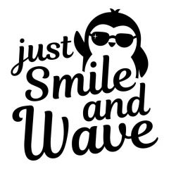 Just smile and wave penguin raamsticker sticker