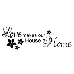 Uitverkoop Love makes our house a home