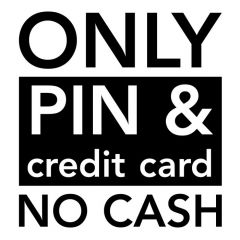 No cash pin creditcard only