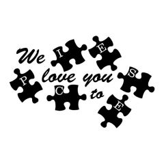 We love you to pieces